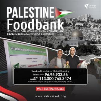 Bantu produksi pangan untuk Palestine, dengan gerakan Foodbank for Palestine